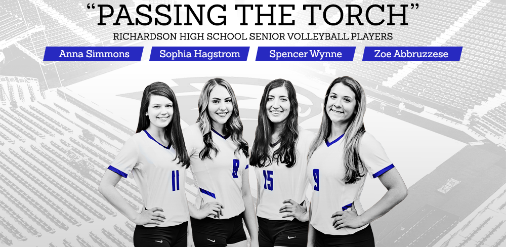"""""""Passing The Torch"""" with Richardson High School Senior Volleyball Players"""